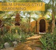 Palm Springs-Style Gardening
