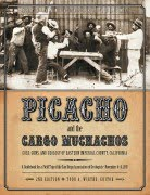 Picacho and The Cargo Muchachos 2nd Edition