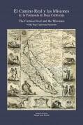 El Camino Real y Las Misiones de la Peninsula de Baja California