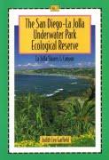 San Diego-La Jolla Underwater Park Ecological Reserve - Volume 2